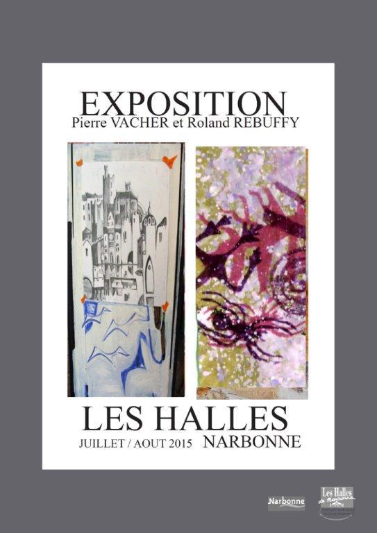 les_halles_de_narbonne_exposition_pierre_vacher_roland_rebuffy_2015_01